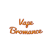 VAPE BROMANCE (4)